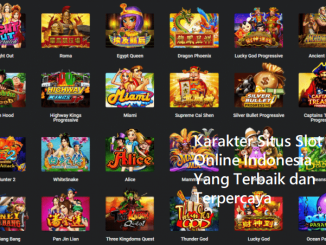 Karakter Situs Slot Online Indonesia Yang Terbaik dan Terpercaya