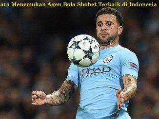 Cara Menemukan Agen Bola Sbobet Terbaik di Indonesia